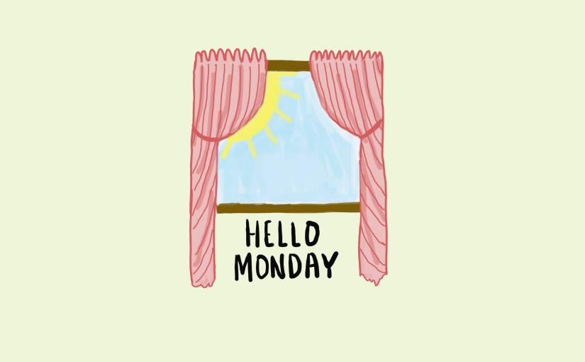 So. Monday, We MeetAgain.